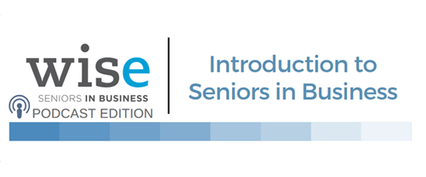 Introduction to Seniors in Business